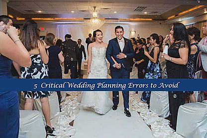 Wedding Planning Houston.5 Critical Errors In Wedding Planning You Need To Avoid