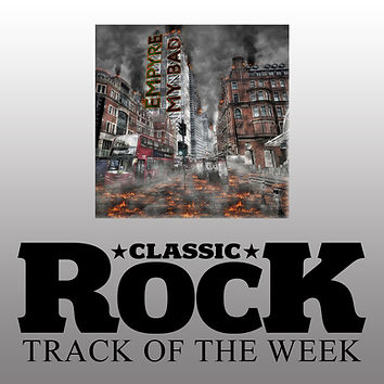 Empyre My Bad is Classic Rock Magazines track of the week