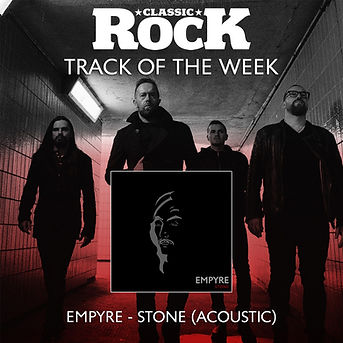 Empyre Stone Classic Rock Magazine track of the week winner