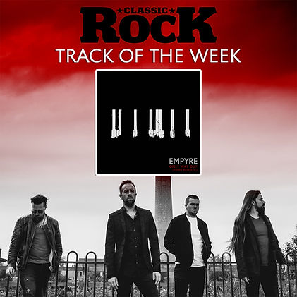 Classic Rock Tracks of the week Empyre Only Way Out Northampton