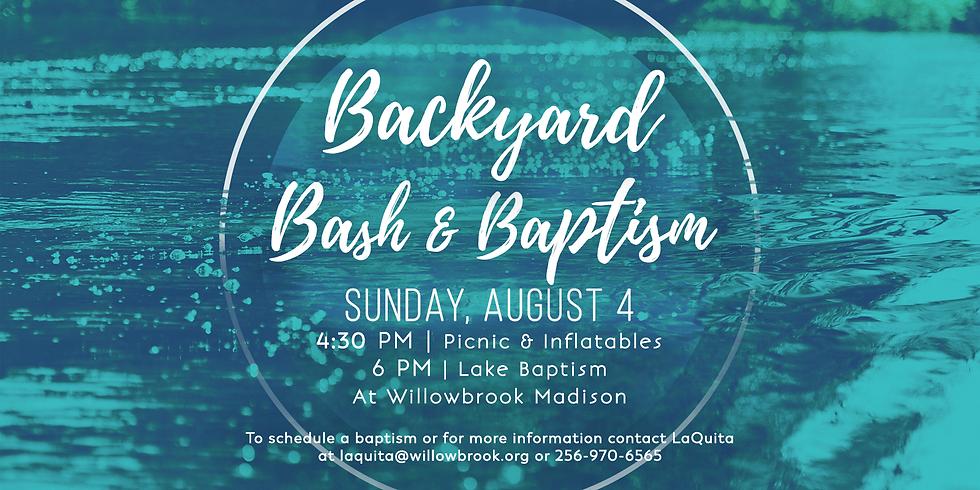 Back Yard Bash & Baptism