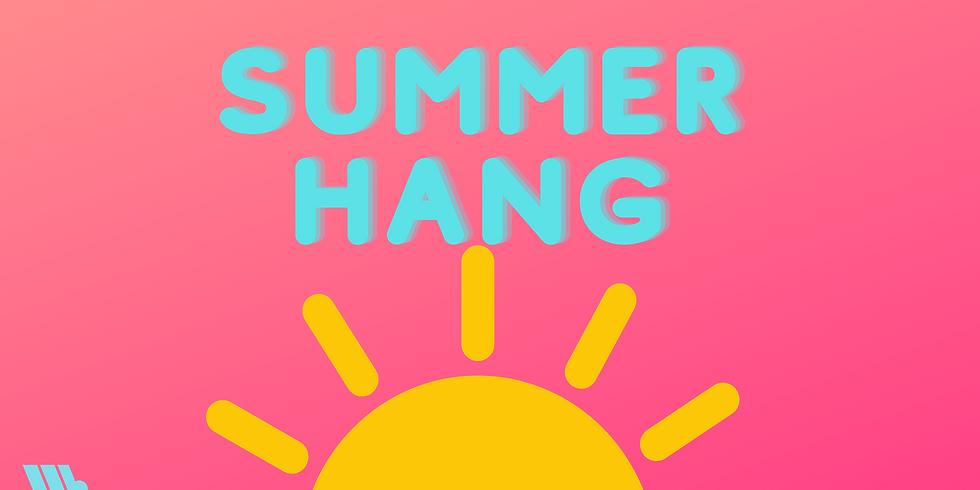 Summer Hang