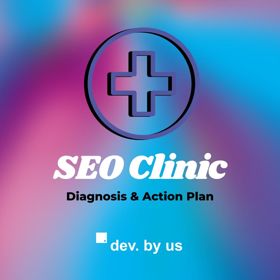SEO Clinic - Increase Website Traffic
