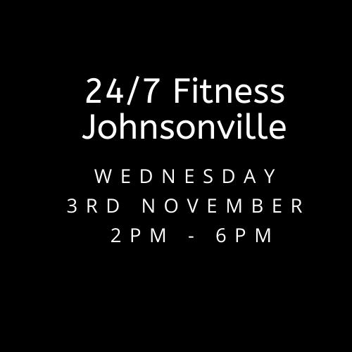 Wed 3rd Nov    24/7 Fitness Johnsonville