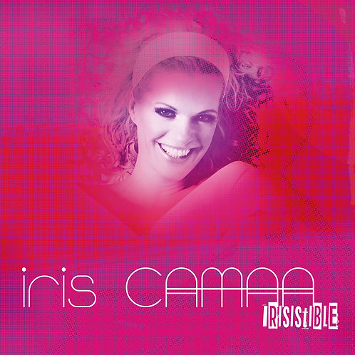 "ALBUM IRIS CAMAA ""IRISISTIBLE"""