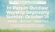 In Person Outdoor Worship Begins 10_ _1_