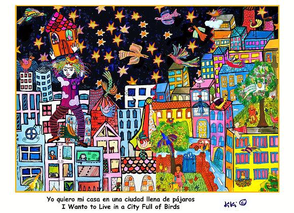 """""""Quiero vivir en una ciudad llena de pájaros"""""""