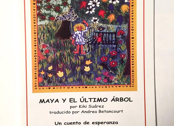 Maya y el Último Árbol