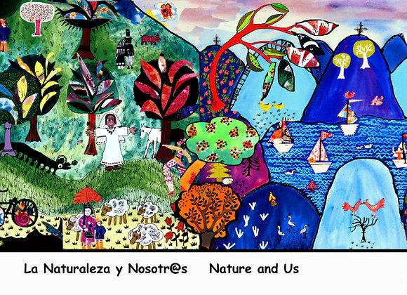 """""""La naturaleza y nosotros"""""""