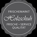 Frischemarkt Holzschuh Düsseldorf Qualitätssiegel – Frische, Service, Qualität