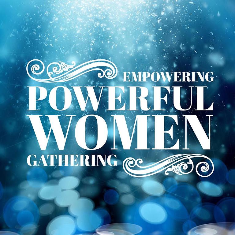 Empowering Powerful Women's Gathering
