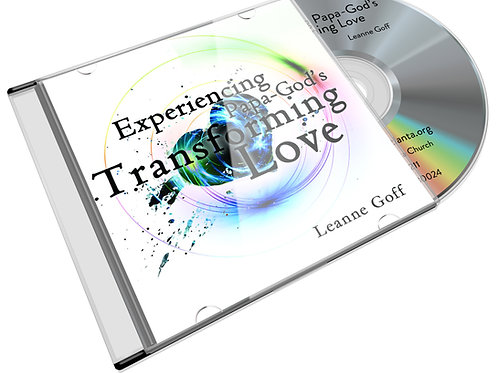 Experiencing Papa God's Transforming Love