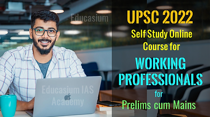 UPSC coaching for Working Professionals.