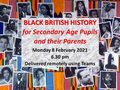 Black British History for Secondary Age Pupils and their Parents