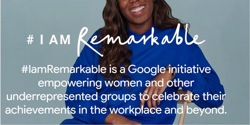 #I am Remarkable Workshop