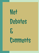 Net Debates & Comments