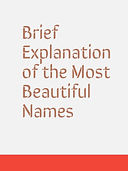 Brief Explanation of the Most Beautiful Names