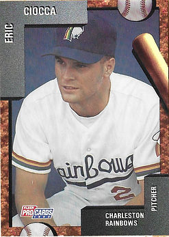 charleston rainbows 1992 minor league baseball card player Eric Ciocca Pitcher