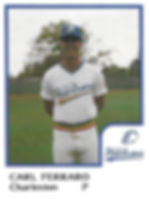 Carl Ferraro Pitcher1986 Charleston rainbows minor league baseball