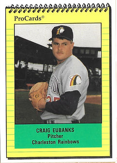 1991 charleston rainbows minor league baseball player Craig Eubanks Pitcher
