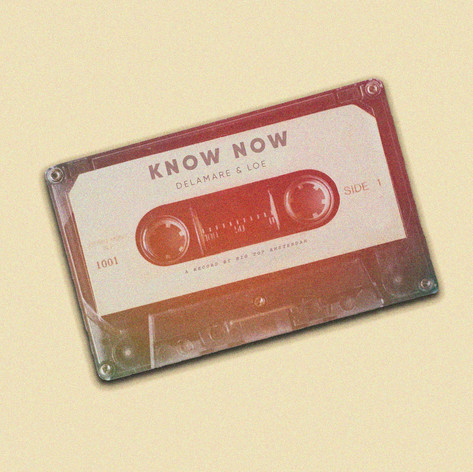 Delamare & Loé - Know Now