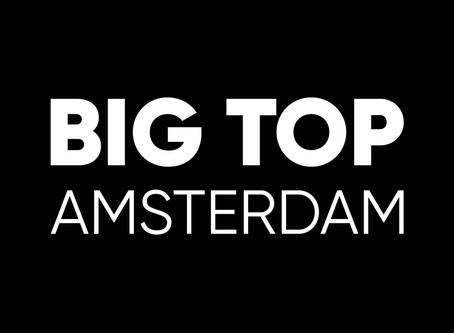 Big Top Amsterdam