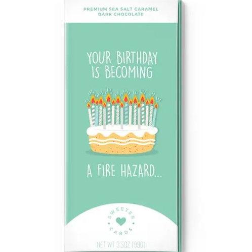 Happy Birthday Card - You're a Fire Hazard Chocolate