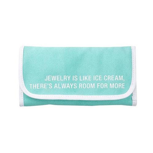 Jewelry Is Like Ice Cream Jewelry Pouch