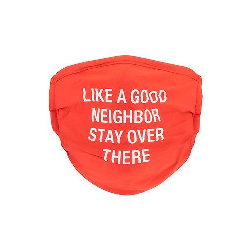 Good Neighbor Face Mask