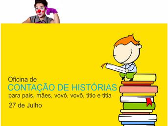 OFICINA DE CONTAÇÃO DE HISTÓRIAS PARA PAI, MÃE, VOVÓ,VOVÔ, TITIO E TITIA
