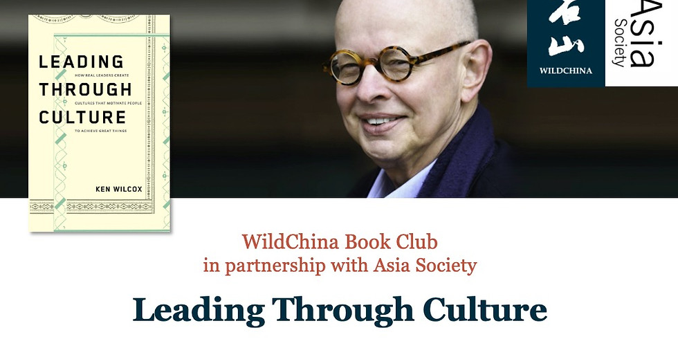WildChina Book Club With Ken Wilcox