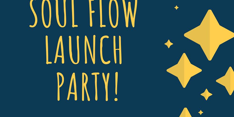 Soul Flow Launch Party @ Cosmic Fit Club!