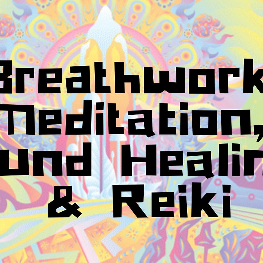 Breathwork Meditation, Sound Healing, and Reiki