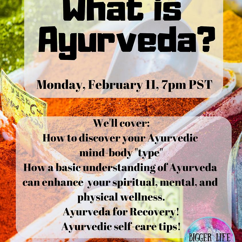 """""""What is Ayurveda?""""  Free Webinar!"""