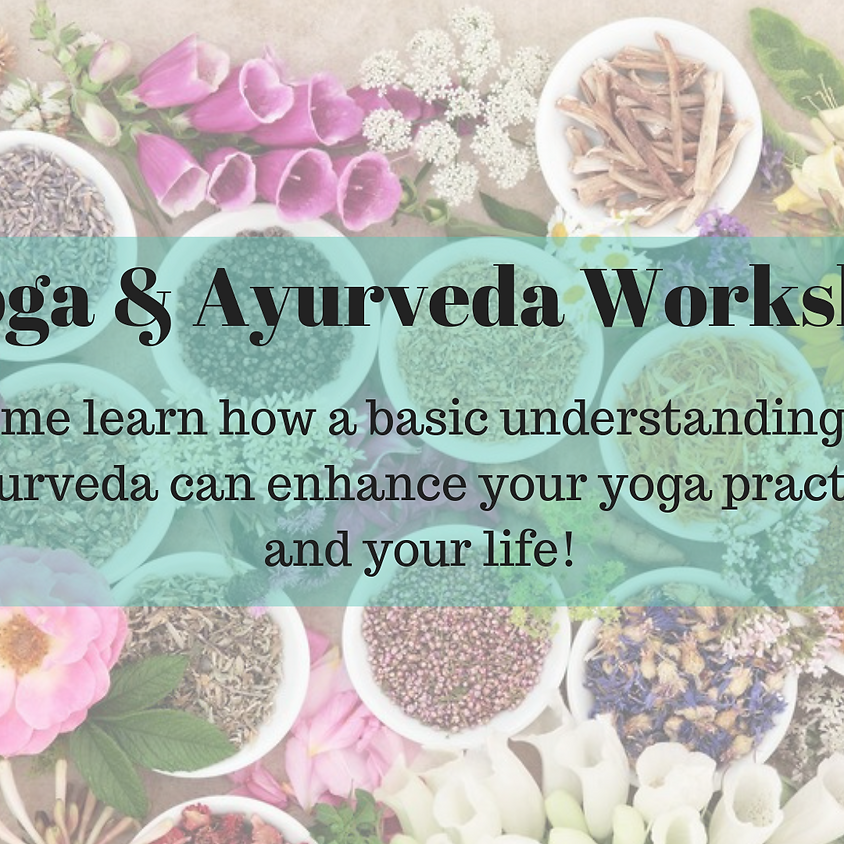 Yoga & Ayurveda Workshop in Williams, AZ
