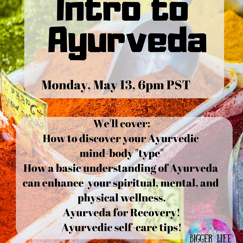 Intro to Ayurveda for the Modern World: Free Webinar!