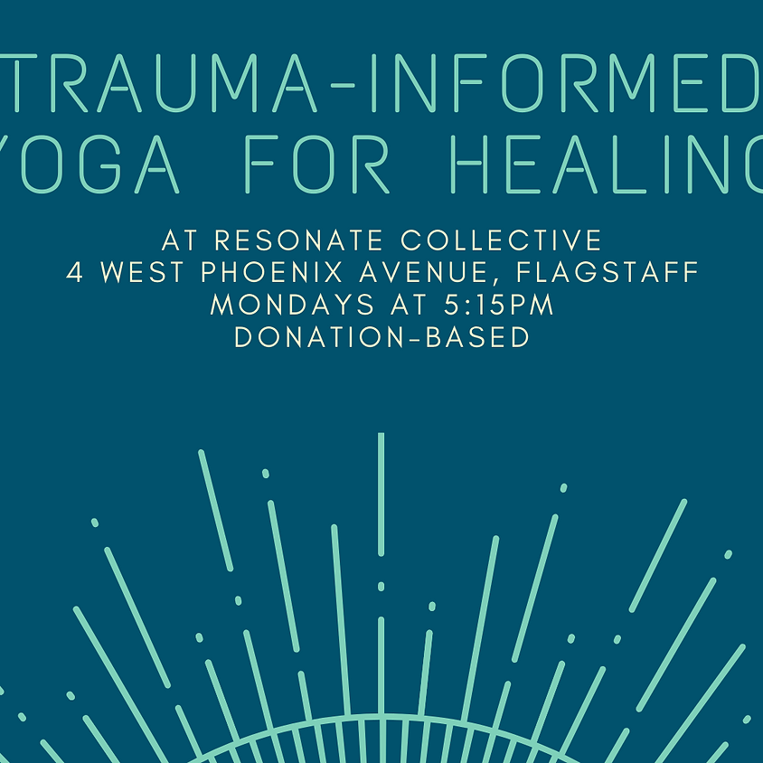 Trauma-Informed Yoga for Healing