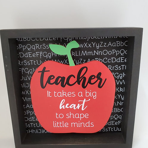"Teacher ""it takes a big heart to shape little minds"" Plaque"