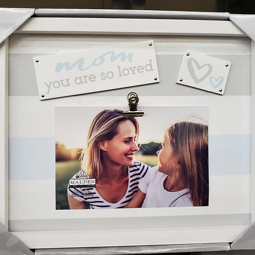 MALDEN Mom You Are So Loved Clip Picture Frame