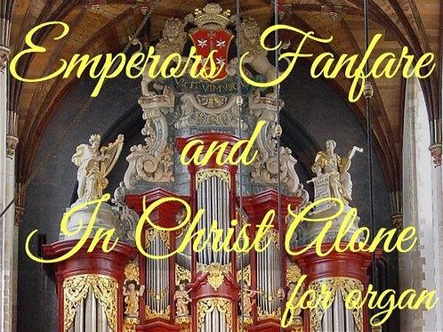 Emperor's Fanfare/In Christ Alone