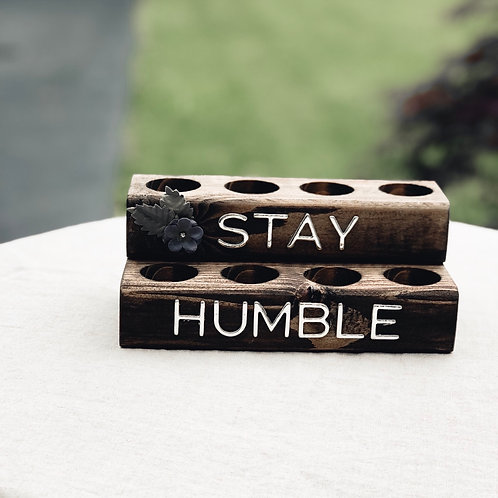 Stay Humble Oil Block