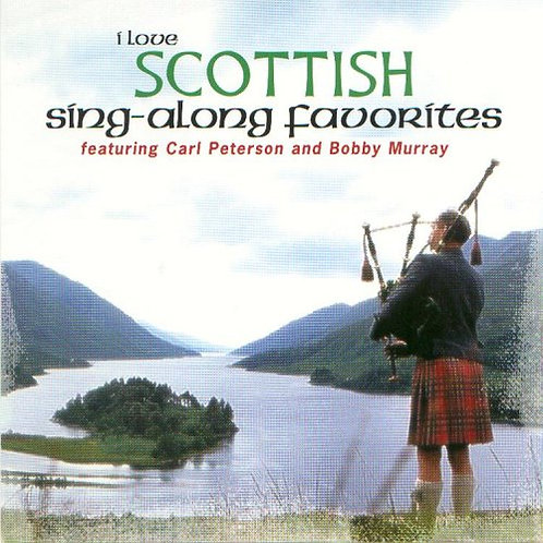 I Love Scottish Sing-along Favorites CD