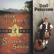 The Auld Scotch Sangs, sung by Carl Peterson