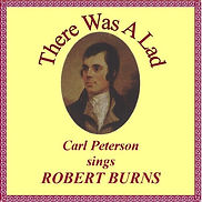 There Was A Lad, Carl Peterson sings Robert Burns