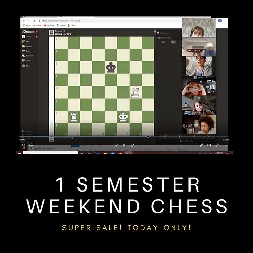 1 Semester Of Weekend Chess