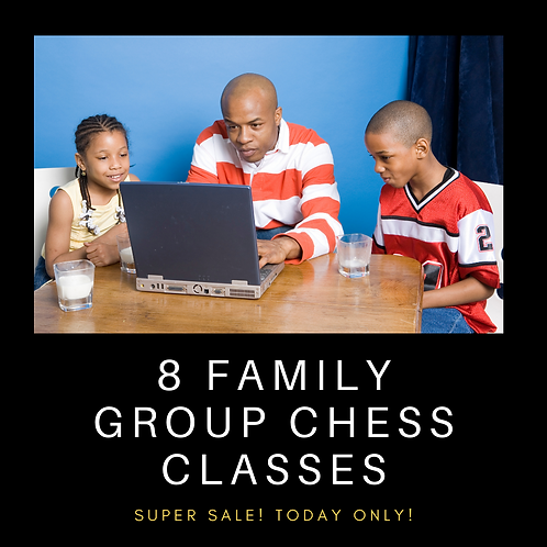8 Family Chess Classes