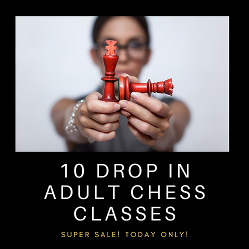 10 Anytime Drop-In Adult Chess Classes