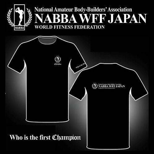 2019 NABBA WFF JAPAN  Who is the first Champion オリジナルTシャツ