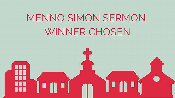 Menno Simon Sermon Winner Chosen.png