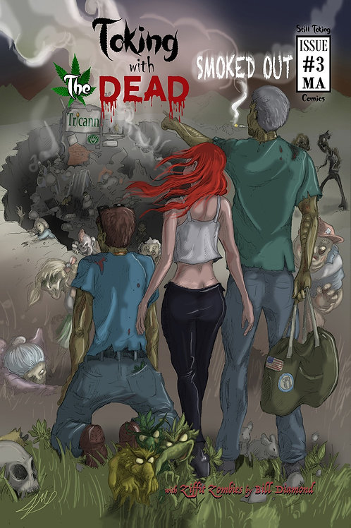 Toking with the Dead Issue #3 SMOKED OUT